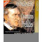 Wagner: Overt &amp; Preludes
